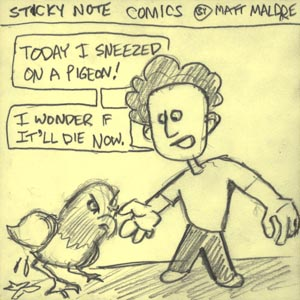 Sticky Note Comics: Sneezing on a Pigeon