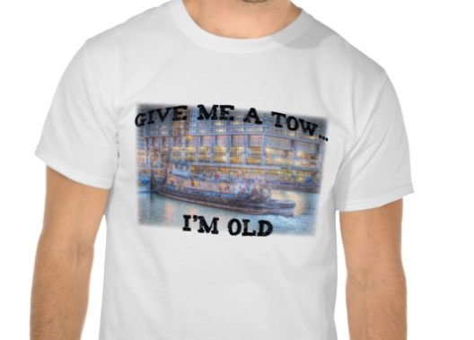 Give me a tow, I'm old