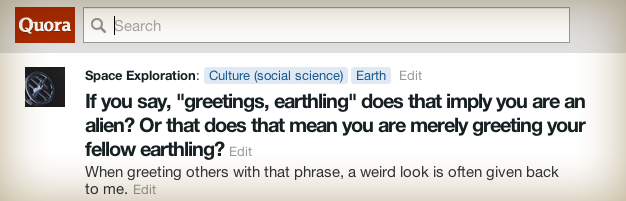 Does greetings, earthling imply you are an alien or greeting your fellow earthling?
