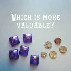 Which is more valuable? Chocolate or coins