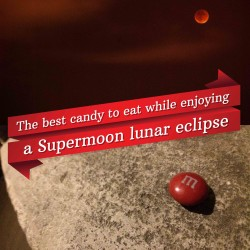 The best candy to eat while enjoying a Supermoon lunar eclipse