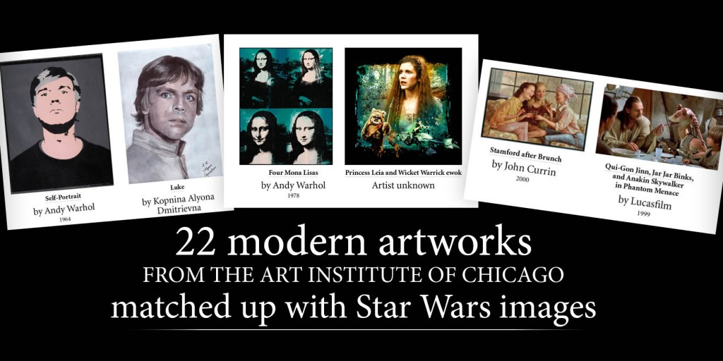 22 modern artworks from the Art Institute of Chicago matched up with Star Wars images