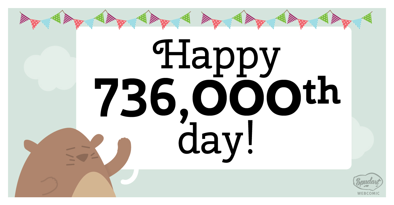 Happy 736,000th day!