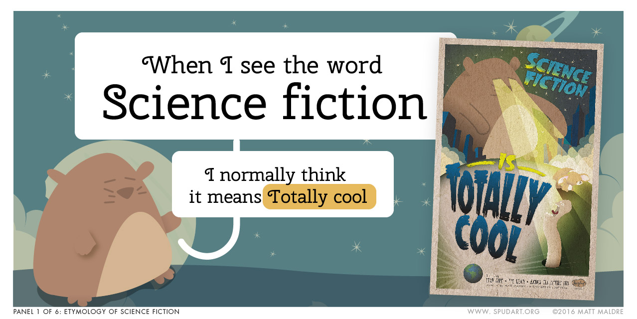 When I see the word science fiction...