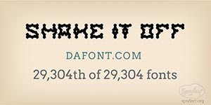 Shake It Off by weknow, Rank: 29,304th of 29,304 fonts