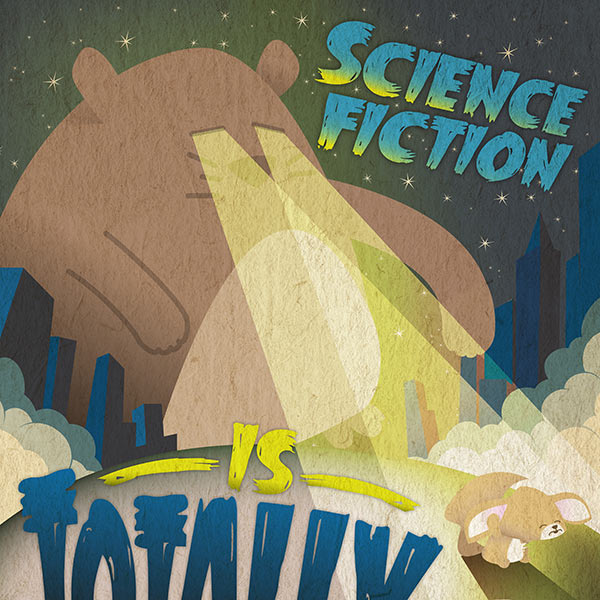 Poster 1: Science Fiction is totally cool