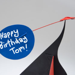 Happy birthday Tom, on an Alexander Calder