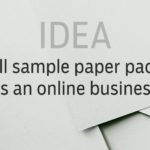 Idea: sell sample paper packs as an online business