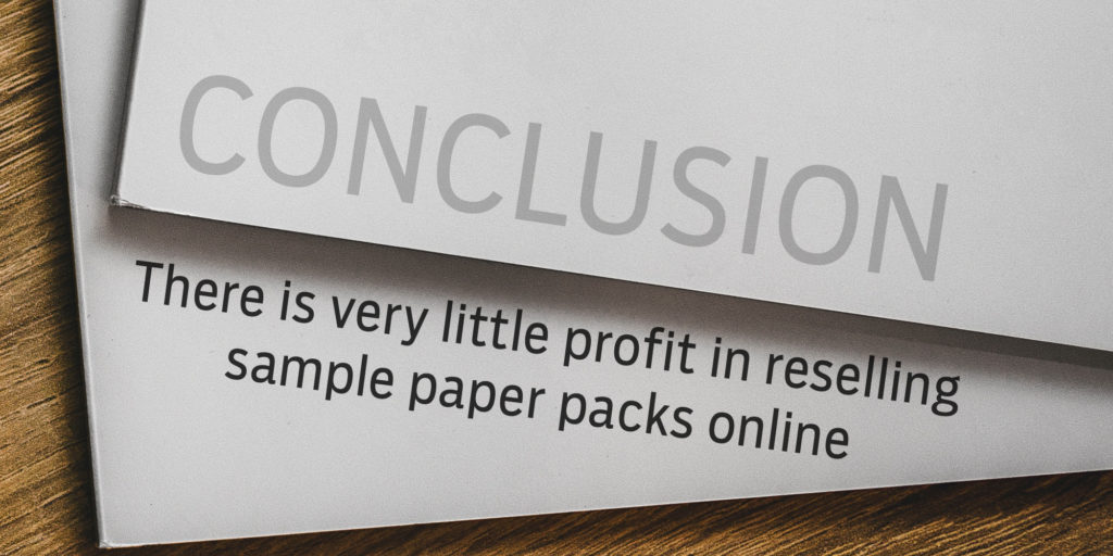 Conclusion: there is very little profit reselling sample paper packs online