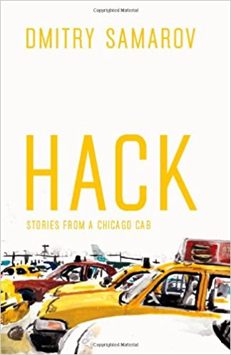 Hack-Stories from a Chicago Cab