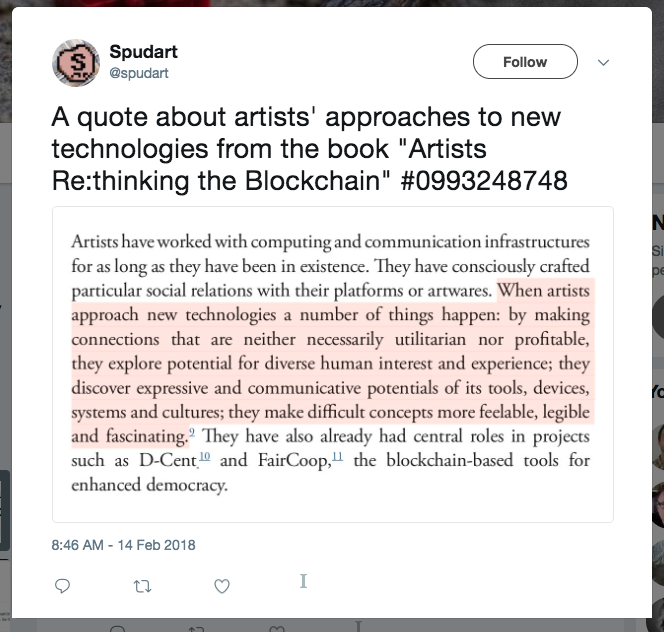 "A quote about artists' approaches to new technologies from the book ""Artists Re:thinking the Blockchain"" #0993248748"