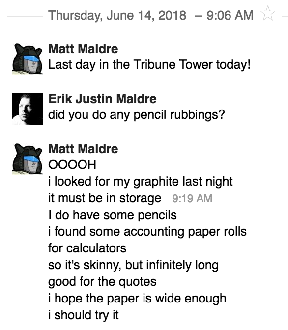 Instant message with my brother, him asking about doing a pencil rubbing in the Tribune Tower