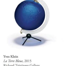 """Yves Klein """"La Terre Bleue"""", 2015"""