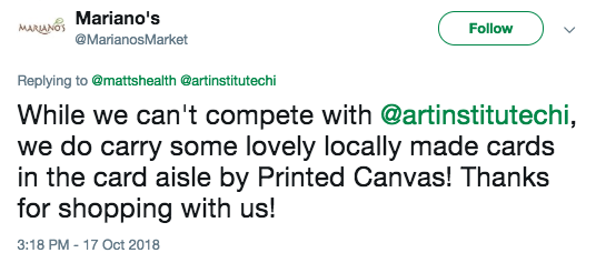 While we can't compete with @artinstitutechi, we do carry some lovely locally made cards in the card aisle by Printed Canvas! Thanks for shopping with us!