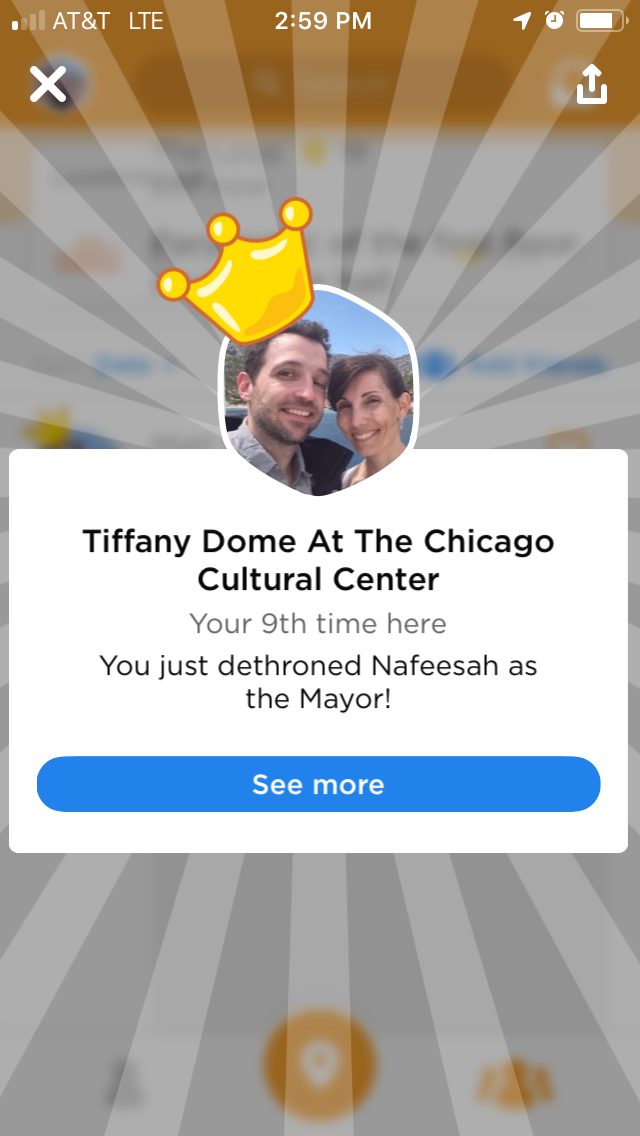 Mayor of the Tiffany Dome at the Chicago Cultural Center (swarm foursquare screenshot)