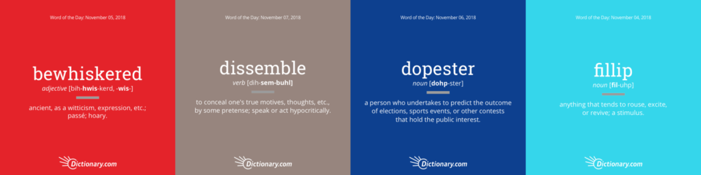 dictionary.com word of the day: fillip, dopester, dissemble, bewhiskered