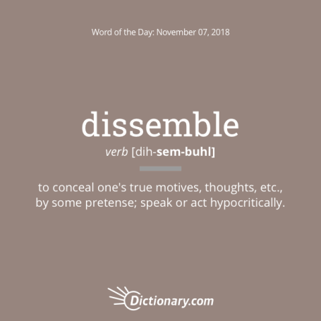 dissemble: word of the day