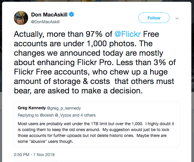 Actually, more than 97% of @Flickr Free accounts are under 1,000 photos. The changes we announced today are mostly about enhancing Flickr Pro. Less than 3% of Flickr Free accounts, who chew up a huge amount of storage & costs that others must bear, are asked to make a decision.