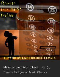 Elevator Jazz Music Fashion by Elevator Background Music Classics