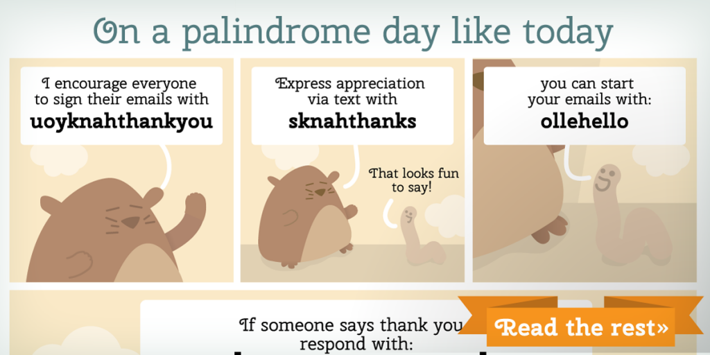 Webcomic about silly words to use in messages on a palindrome day