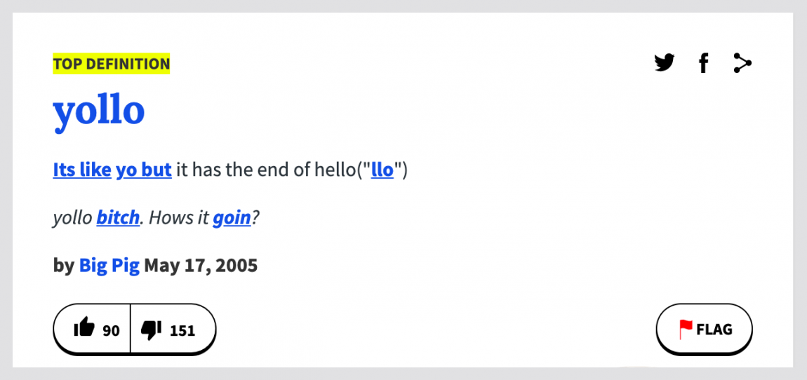 "screenshot of 'yollo' definition on urbandictionary.com: Its like yo but it has the end of hello(""llo"")"