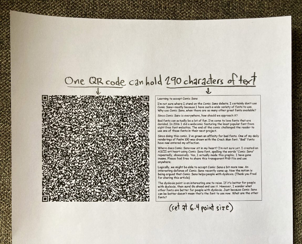 one QR code can hold 290 characters of text set at 6.4 point size